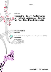 Improving Query Performance of Holistic Aggregate Queries for Real ...