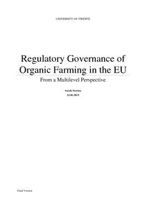 regulatory governance of organic farming in the eu  from a    regulatory governance of organic farming in the eu  from a multilevel perspective