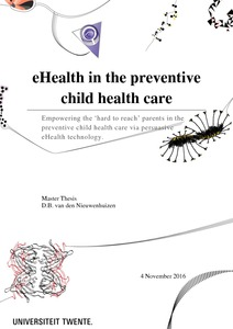 eHealth in the preventive child health care  empowering the      hard     University of Twente Student Theses